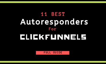 The 11 Best Autoresponders for ClickFunnels