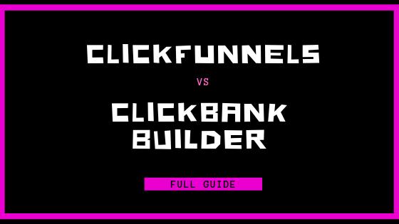 Clickfunnels vs Clickbank Builders