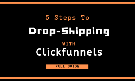 5 Steps to Drop-Ship on ClickFunnels
