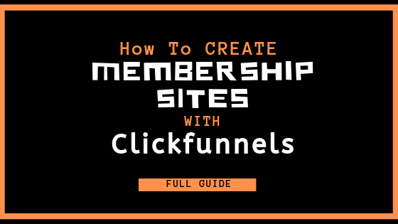 How to create a membership site on clickfunnels