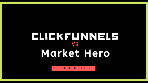 ClickFunnels vs. Market Hero: Partners or Alternatives?