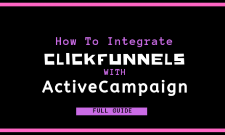 How & Why to Integrate ClickFunnels with ActiveCampaign