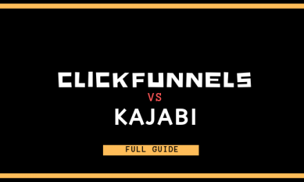 ClickFunnels vs. Kajabi: Which is Better?