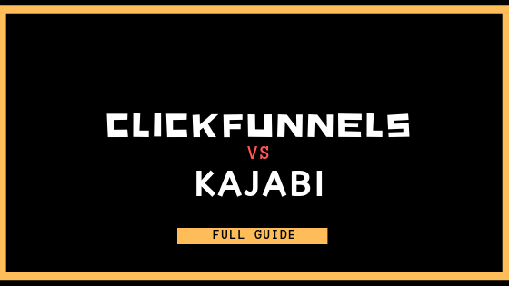 clickfunnels vs kajabi comparison