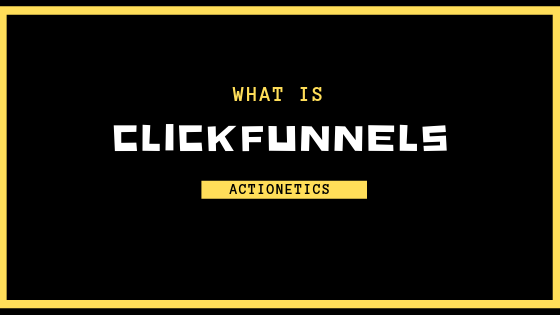 ClickFunnels Actionetics 101: What It Is & How to Use It