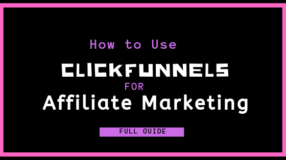 how to use clickfunnels for affiliate marketing banner