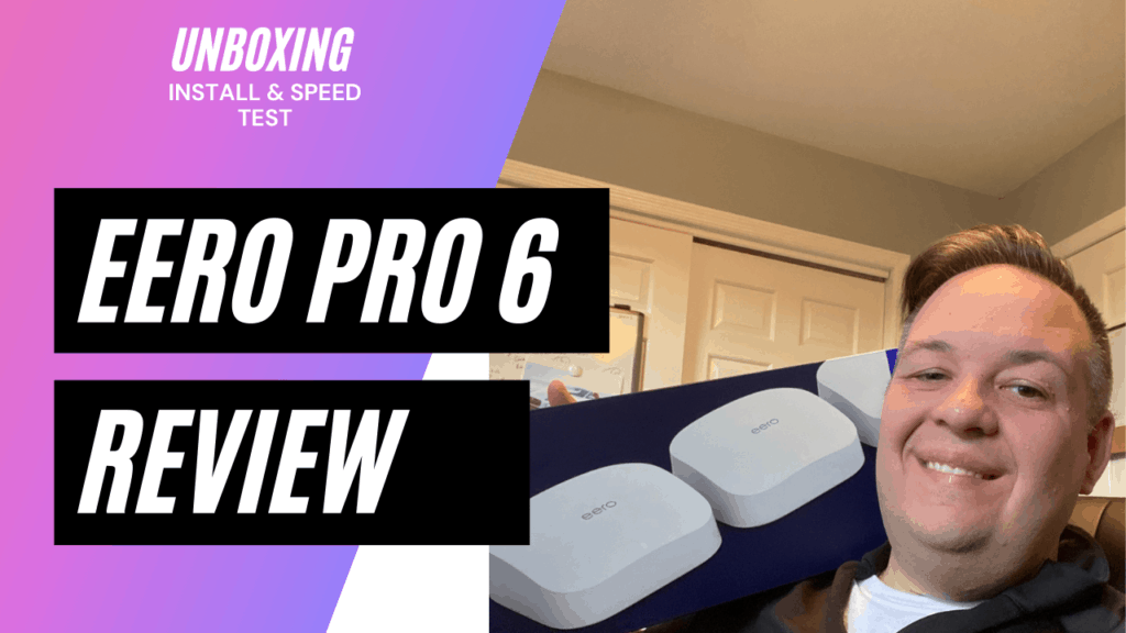 Eero Pro 6 Review- Wifi Mesh System Unboxing, Fios 1GB Install, & Speed Test Results Banner